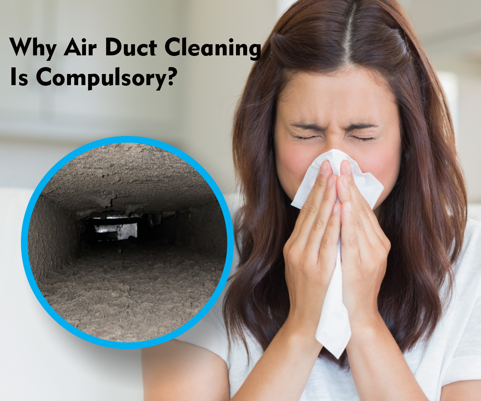 why airduct cleaning is compulsory?